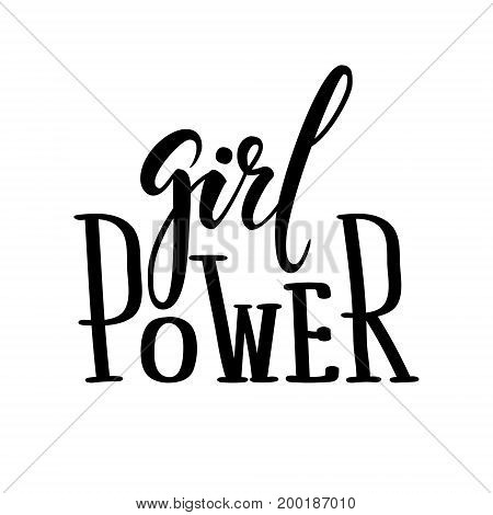 Girl power. Hand drawn calligraphy and brush pen lettering. design for holiday greeting card and invitation poster tee print. Isolated on white background. Vector illustration.