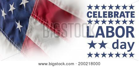 Poster of celebrate labor day text against full frame of wrinkled american flag
