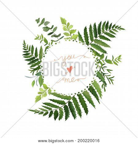 Green Leaves foliage vector round greenery leaf wreath of eucalyptus branches forest fern herb plant mix card design Delicate natural rustic lovely elegant watercolor illustration hand drawn lettering