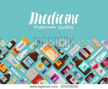 Medicine, pharmacy banner. Medication drug Vector illustration