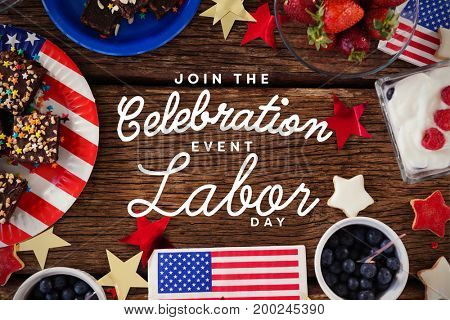 Digital composite image of join celebratio event labor day text against various sweet foods and fruits arranged on wooden table
