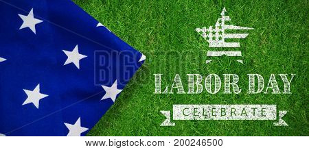 Labor day celebrate text and star shape American flag against closed up view of grass