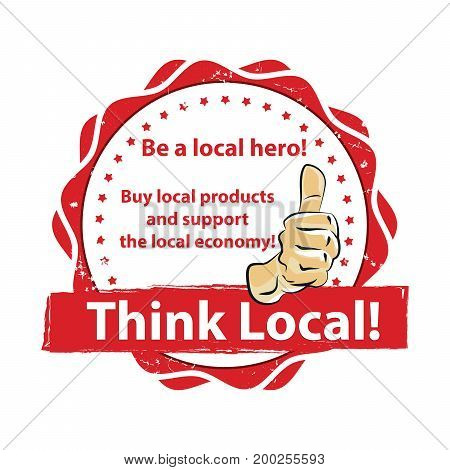 Think local. Buy local products and support the local economy - printable stamp / label. Print colors (CMYK) used