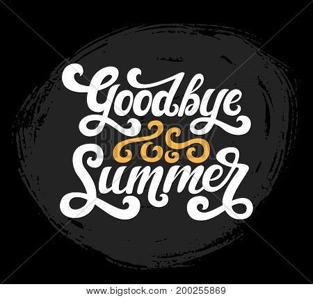 Vector illustration of Goodbye Summer text on blackboard background. Vector calligraphy isolated on the background. Fun brush ink typography for photo overlay,t-shirt print, decore elements