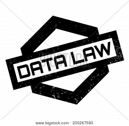 Data Law rubber stamp. Grunge design with dust scratches. Effects can be easily removed for a clean, crisp look. Color is easily changed.