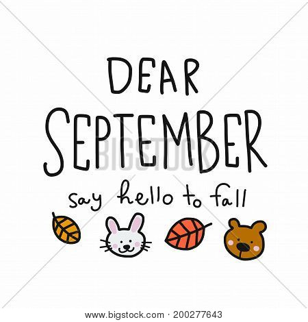 Dear September say hello to fall word illustration doodle style