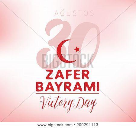 30 August, Turkey Victory Day, Zafer Baryami. Typography design. Translation - 30 August, Victory Day of Turkey.