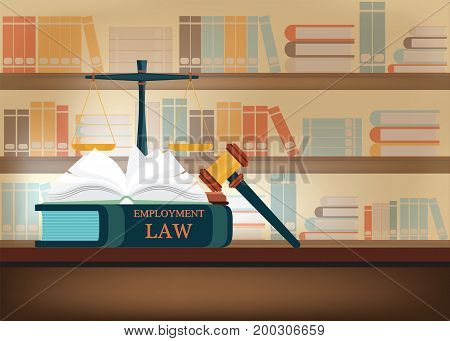 Employment Law books on a table and book shelves background with a judge's gavel judicial and law system Conceptual Vector illustration.
