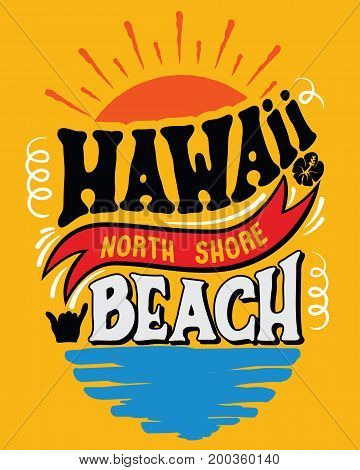 Vector illustration Hawaii, North Shore beach.Vintage typography for t-shirt graphics, poster, print, banner.