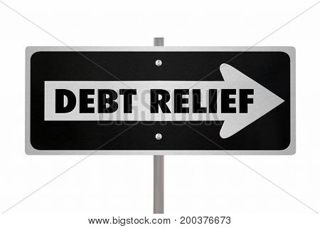 Debt Relief Help Forgiveness Arrow Sign 3d Illustration