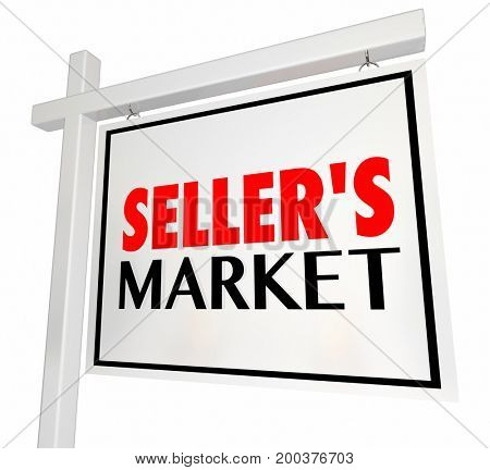Sellers Market House Home for Sale Real Estate Sign 3d Illustration
