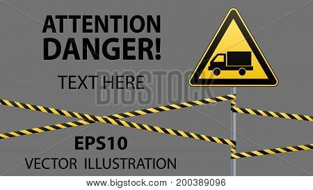 Caution - danger Warning sign safety. Beware of the Car.Yellow triangle with a black image. The sign on the pole and protecting ribbons. Vector Image.