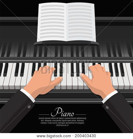 Hands of the pianist touch piano keys.Musical instrument with a music book.Vector illustration for posters. Musical festival concert.The place for the text.