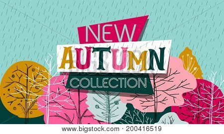Fashion. New Autumn Collection. New season of sale and discount deal and offer. Painted lettering. Label and banner template with colored trees. Easy editable for Your design.