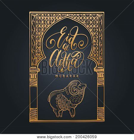 Eid al-Adha Mubarak calligraphic inscription translated into English as Feast of the Sacrifice. Vector hand written text with islamic holiday symbols. Hand sketched oriental arch and lamb.