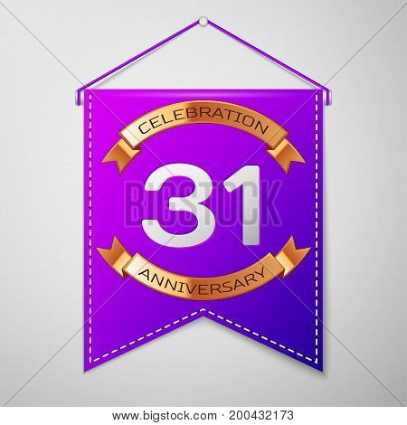 Realistic Purple pennant with inscription Thirty one Years Anniversary Celebration Design on grey background. Golden ribbon. Colorful template elements for your birthday party. Vector illustration
