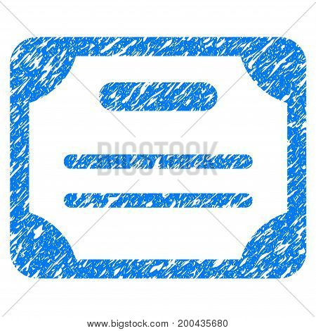 Grunge Certificate icon with grunge design and dirty texture. Unclean vector blue pictogram for rubber seal stamp imitations and watermarks. Draft sticker symbol.