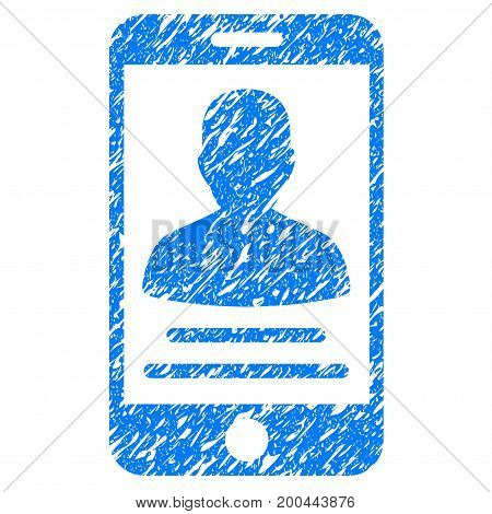 Grunge Patient Mobile Account icon with grunge design and dirty texture. Unclean vector blue pictogram for rubber seal stamp imitations and watermarks. Draft emblem symbol.