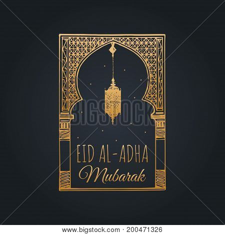 Eid al-Adha Mubarak calligraphic inscription translated into English as Feast of the Sacrifice. Hand sketched arch and lamp. Vector hand written text with islamic holiday symbols.