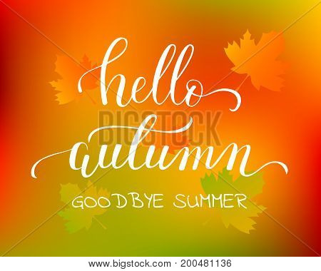 Vector lifestyle lettering Hello autumn on gradient background with leaves. Hello autumn brush ink typography for photo overlays, greeting cards, flyer, poster design, logo, banner.