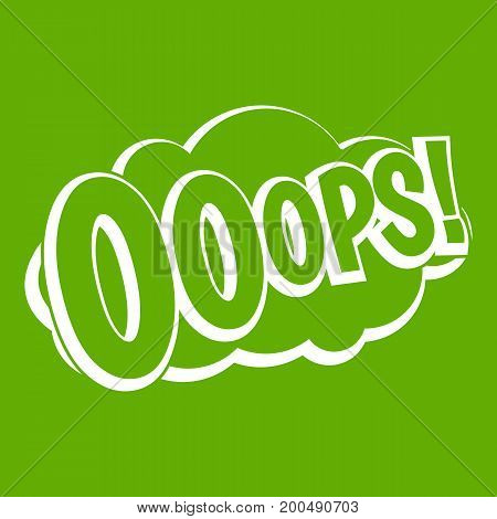 OOOPS, comic book explosion icon white isolated on green background. Vector illustration