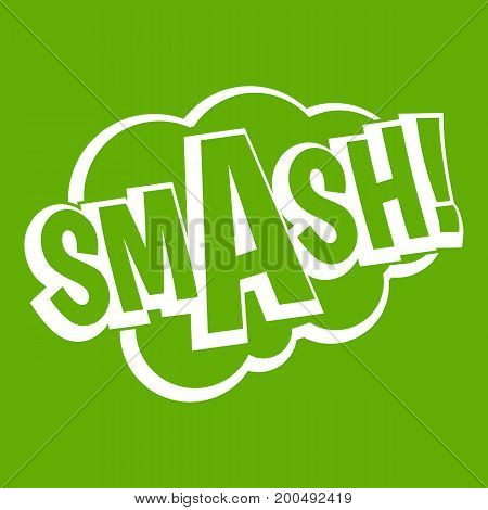 SMASH, comic book bubble text icon white isolated on green background. Vector illustration