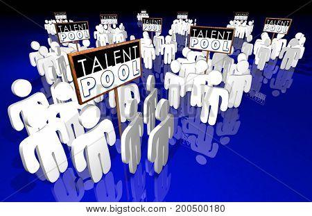 Talent Pool Job Candidates Skills Experience People 3d Illustration
