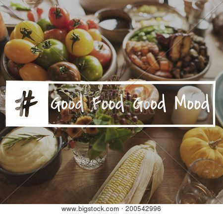 Good Food Mood Homemade Celebrate Happy Merry