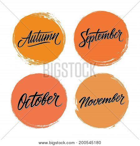 Handwritten words Autumn, September, October, November with color circle brush stroke backgrounds. Vector illustration.