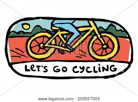 Man's legs riding bicycle. Bushes, sun, landscape on background. Let's go cycling text.