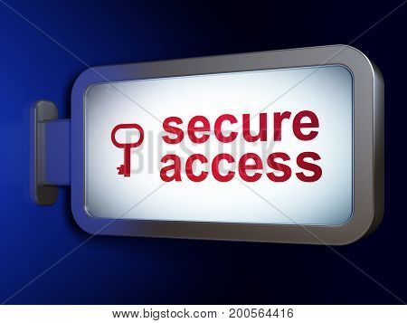 Security concept: Secure Access and Key on advertising billboard background, 3D rendering