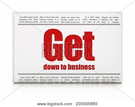 Finance concept: newspaper headline Get Down to business on White background, 3D rendering