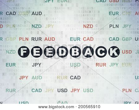 Finance concept: Painted black text Feedback on Digital Data Paper background with Currency