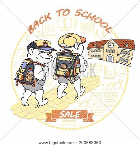 Cute bear with rucksack. Back to School. Sale. Two Bears and school building isolated on white background. Vector.