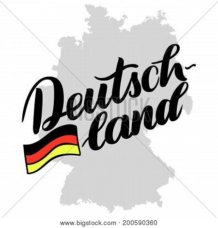 Deutschland hand drawn lettering with flag. Vector lettering illustration isolated on white with silhouette of Germany map. Template for Traditional German Oktoberfest bier festival.