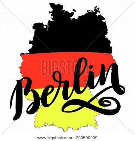 Berlin hand drawn lettering with german flag on map. Vector lettering illustration isolated on white. Template for Traditional German Oktoberfest bier festival.