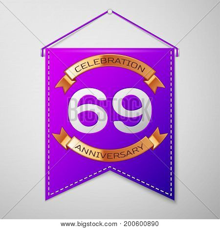 Realistic Purple pennant with inscription Sixty nine Years Anniversary Celebration Design on grey background. Golden ribbon. Colorful template elements for your birthday party. Vector illustration
