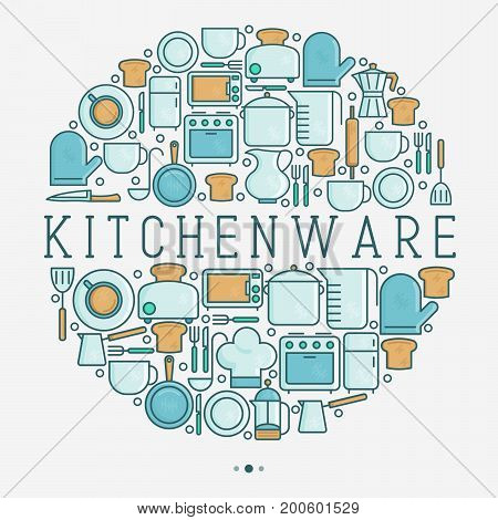 Kitchenware and tableware concept in circle with thin line icons set. Vector illustration for cooking recipes, menu, shop, web site, app.