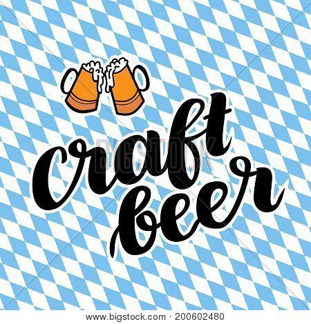 Craftbeer. Traditional German Oktoberfest bier festival. Vector hand-drawn brush lettering illustration on bayern background