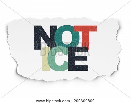Law concept: Painted multicolor text Notice on Torn Paper background