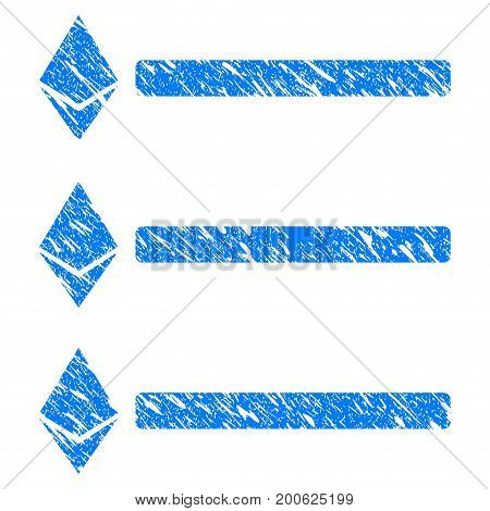 Grunge Ethereum List rubber seal stamp watermark. Icon symbol with grunge design and dust texture. Unclean vector blue sticker.