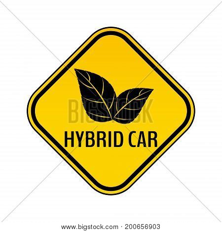 Hybrid car caution sticker. Save energy automobile warning sign. Eco leaves icon in yellow and black rhombus to a vehicle glass. Vector illustration.