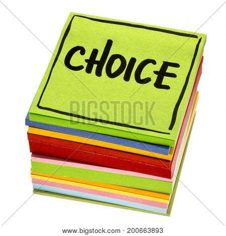 choice word - handwriting in black ink on isolated stack of sticky notes