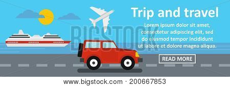 Trip and travel banner horizontal concept. Flat illustration of trip and travel banner horizontal vector concept for web