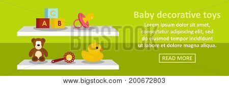 Baby decorative toys banner horizontal concept. Flat illustration of baby decorative toys banner horizontal vector concept for web