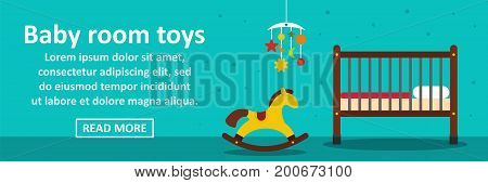 Baby room toys banner horizontal concept. Flat illustration of baby room toys banner horizontal vector concept for web