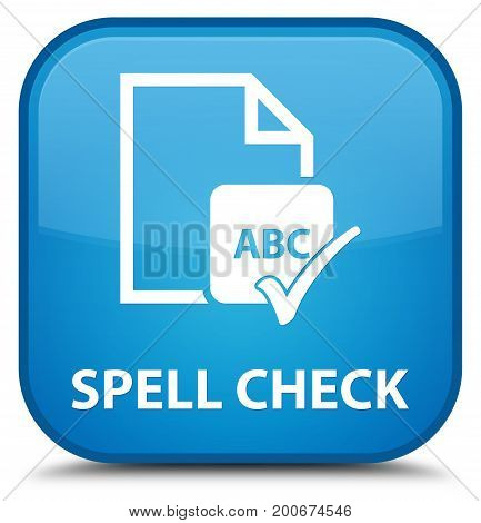 Spell Check Document Special Cyan Blue Square Button