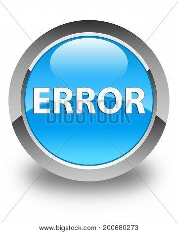 Error Glossy Cyan Blue Round Button