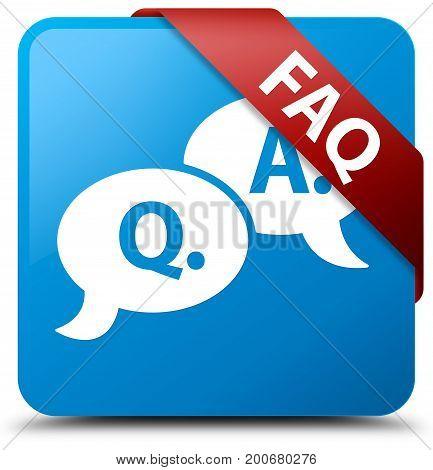 Faq (question Answer Bubble Icon) Cyan Blue Square Button Red Ribbon In Corner