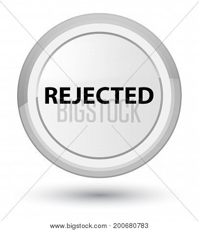 Rejected Prime White Round Button